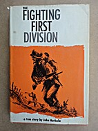 The fighting First Division, a true story.…