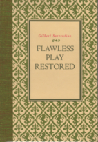 Flawless Play Restored : The Masque of Fungo…