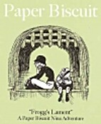 Paper Biscuit 2.5: Frogg's Lament by Ronnie…