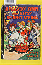 Raggedy Ann and Betsy Bonnet String by…