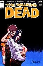 The Walking Dead #37 by Robert Kirkman