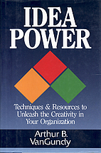 Idea Power: Techniques and Resources to…