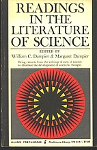 Readings in the Literature of Science by Sir…