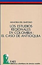Los Estudios Regionales en Colombia: el Caso…