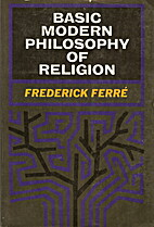 Basic Modern Philosophy of Religion by…