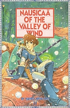 Nausicaä of the Valley of Wind 1-II by…