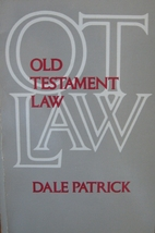 Old Testament Law by Dale Patrick