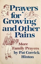 Prayers for growing and other pains: More…
