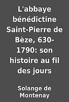 L'abbaye bénédictine…