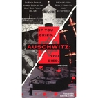AUSCHWITZ If you cried, you died VHS