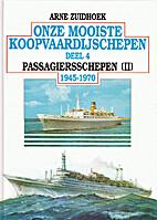 Onze mooiste koopvaardijschepen 1945-1970.…