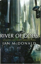 River of Gods by Ian McDonald