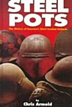Steel Pots : The History of America's…