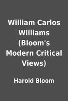 William Carlos Williams (Bloom's Modern…