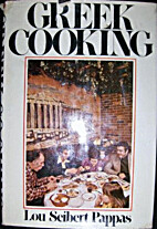 Greek Cooking by Lou Seibert Pappas