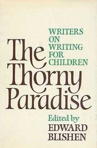 The Thorny Paradise: Writers on Writing for…