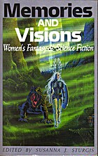 Memories and Visions : Women's Fantasy and…
