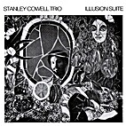 Illusion Suite [Vinyl] by Stanley Cowell