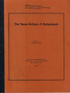 The Texas Archaic : a symposium by Thomas R.…
