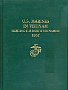 U.S. Marines in Vietnam Fighting the North…