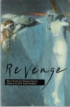 Revenge: Short Stories by Women Writers by…