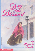 Day of the Blizzard by Marietta Moskin