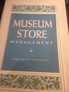 Museum store management by Mary Miley…