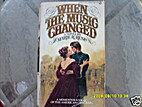 When the Music Changed by Marie Reno