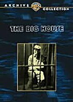 The big house [videorecording] by George W.…