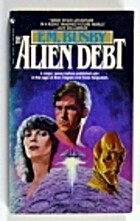 The Alien Debt by F. M. Busby