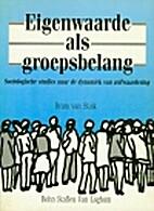 Eigenwaarde als groepsbelang : sociologische…