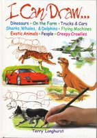 I Can Draw by Terry Longhurst
