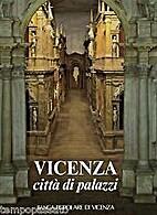 Vicenza città di palazzi by Franco Barbieri