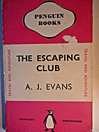 The Escaping Club by Alfred John Evans
