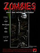 Zombies, pour des soirées mortelles