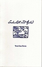 Sackcloth and Ashes by Tricia Gates Brown