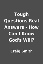 Tough Questions Real Answers - How Can I…