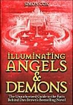 Illuminating Angels & Demons by Simon Cox