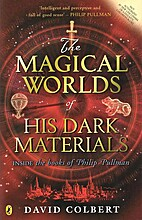 The Magical Worlds of Philip Pullman: A…
