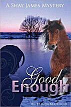 Good Enough (A Shay James Mystery) by Brenda…