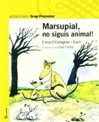Marsupial no siguis animal by Elena…
