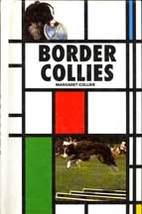 Border Collies by Margaret Collier