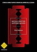Oro bianco by Nicola Gratteri