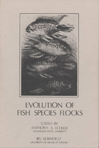 Evolution of Fish Species Flocks by Anthony…