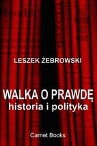 Walka o prawdę by Leszek Żebrowski