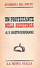 Un protestante nella Resistenza. by…