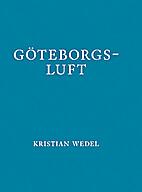 Göteborgsluft by Kristian Wedel