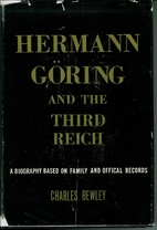 Hermann Goring and the Third Reich; A…