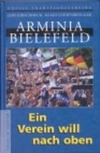Arminia Bielefeld : ein Verein will nach…