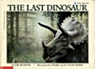 The Last Dinosaur by Jim Murphy
